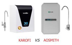 So sánh máy lọc nước Karofi và Aosmith: Loại nào tốt hơn?