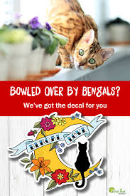 Bengal Sticker Bengal Decal Vinyl Decal Gift For Cat Lover Window Decal Bengal Cat Bengal Bumper Sticker Laptop Decal For Her Gift Cat Decal Cat Stickers Bengal Cat