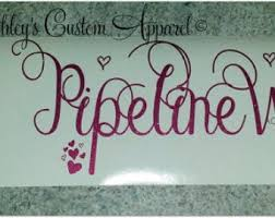 Pipeline Wife Decal Etsy