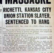 BEST 1935 HEADLINE newspaper KANSAS CITY MASSACRE gangster ADAM RICHETTI to  HANG - $30.00 | PicClick
