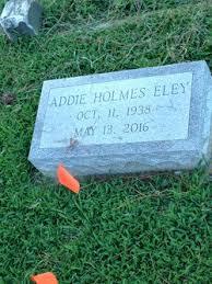 Addie Holmes Eley (1938-2016) - Find A Grave Memorial