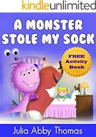 Childrens Ebook: A Monster Stole My Sock (Book Two)(A Funny And ...