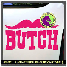 Amazon Com Butch Gay Pride Lgbt Queer Vinyl Decal Bumper Sticker Car Window Sign Pink Kitchen Dining