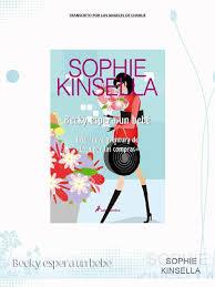 Sophie Kinsella Loca Por Las Compras 05 Becky Espera Un Bebe