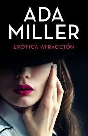 Erótica atracción by Ada Miller | NOOK Book (eBook) | Barnes & Noble®