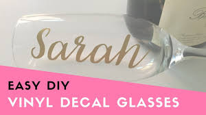 Quick Tutorial Apply Vinyl Decals To Champagne Glasses Bachelorette Party Diy Bridesmaid Gift Youtube