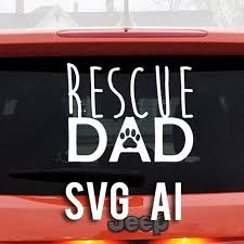 Rescue Dad Svg And Ai File Digital Illustration Animal Etsy