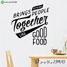 Nothing Brings People Together Like Good Food Wall Decal Sticker For Kitchen Room Tile Wall Art Mural A382 Stickers For Kitchen Wall Decals Stickersstickers For Aliexpress