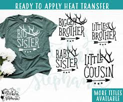 Iron On Transfer Or Sticker Decal S122 K Big Brother Baby Brother Sister Cousin Crew Little Blessing Deer Antlers Stickers By Stephanie