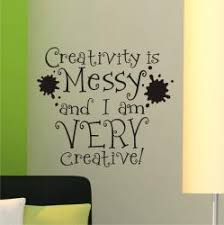Shop Vinyl Attraction Creativity Is Messy Vinyl Wall Decal On Sale Overstock 6286899