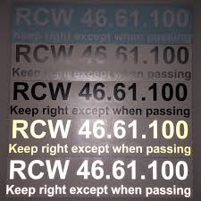 Rcw 46 61 100 Keep Right Vinyl Decal Rcw 46 61 100 Keep Right Except When Passing