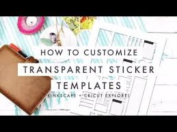 Design With Me Customize Transparent Sticker Template For Cricut Explore In Inkscape Youtube Sticker Template Transparent Stickers Cricut