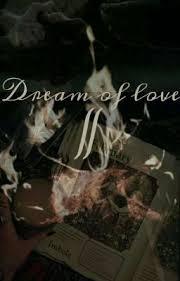 Dream Of Love II (Temporada II) - Adriana Reynolds - Wattpad