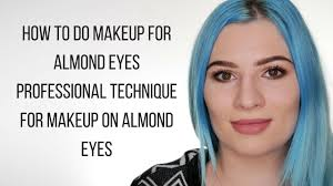 how to do makeup for almond eyes