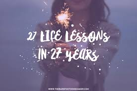 life lessons in years birthday quotes for me birthday