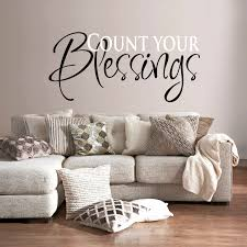 Wall Decal Quotes Count Your Blessings Art Sticker For Wall Vinyl Decal Art Quote Living Roo On Luulla