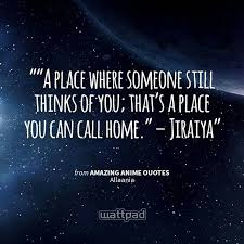 a place where someone still thinks of you that s a place you can