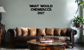 What Would Chewbacca Do Vinyl Wall Mural Decal Home Decor Sticker