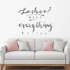 Lashes Make Everything Better Vinyl Wall Decal Quote Beauty Salon Wall Decor Eyelash Make Up Wall Stickers Girls Bedroom Z726 Wall Stickers Aliexpress