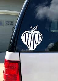 Teach Decal Car Decal Vinyl Decal Car Accessories Car Etsy