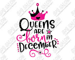queens are born in birthday svg cut file set for women s