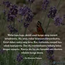 wahai kupu kupu akulah s quotes writings by dwi kharisma
