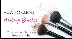 how to clean makeup brushes make them