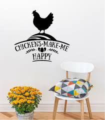 August Grove Chickens Make Me Happy Wall Decal Wayfair