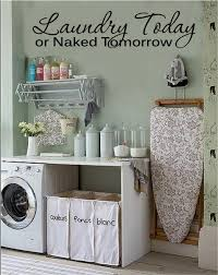 Laundry Today Or Naked Tomorrow Vinyl Decal Wall Stickers Words Lettering Laundry Room Decor