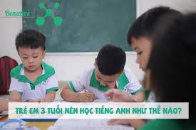 Trẻ em 3 tuổi nên học tiếng Anh như thế nào? - Bạn đã biết chưa
