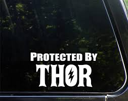 Amazon Com Protected By Thor 7 X 4 Funny Die Cut Decal Bumper Sticker For Windows Cars Trucks Laptops Etc Automotive