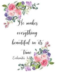ecclesiastes he makes everything beautiful in its time