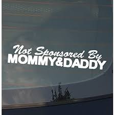 Not Sponsored By Mommy And Daddy Jdm Vinyl Decal Sticker Stance Low 8 Inches On Sale Nieuw Wasschappelse Oldtimerrit Nl