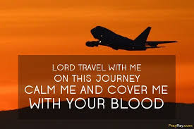 prayer for traveling grace family loved ones friends safe trip