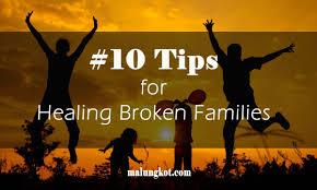 tips for healing broken families com