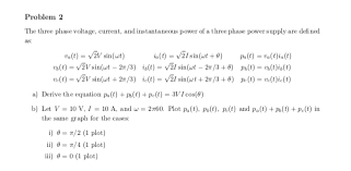 problem 2 the three phase voltage