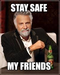 Meme Maker - stay-safe-my-friends