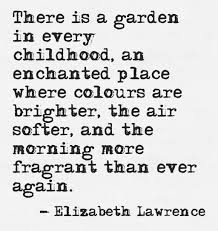 there is a garden in every childhood ellizabeth lawrence