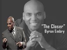 """The Closer"""" Byron Embry - YouTube"""