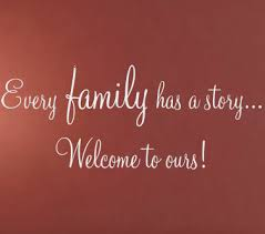 Welcome To Our Family Story Beautiful Wall Decals