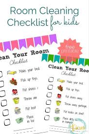 Room Cleaning Checklist For Kids Clean Room Checklist Cleaning Kids Room Kids Cleaning Checklist