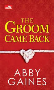 the groom came back by abby gaines