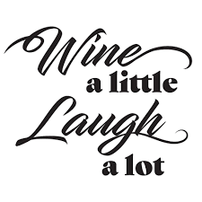 Wall Pops Wine A Little Laugh A Lot Black Wall Quote Decal Dwpq3081 The Home Depot