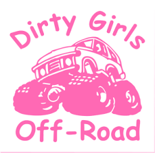 Dirty Girls Offroading Rockcrawling Car Decal Many Colors Pick A Size Ebay