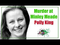 Polly King discusses Murder at Minley Meade & her 24-hour musical ...