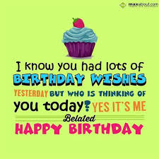 happybirthday special sms belated happy birthday wishes quotes