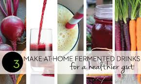 easy to make fermented probiotic drinks