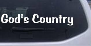 Gods Country Car Or Truck Window Decal Sticker Rad Dezigns