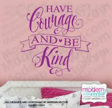 Have Courage Cinderella Quote Vinyl Wall Decal Kindness There Is Magic Disney V3 Ebay