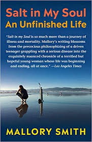 Salt in My Soul: An Unfinished Life: Smith, Mallory: 9781984855442:  Amazon.com: Books